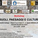 """""""Suoli, Paesaggi e Cultura"""", importante workshop al castello Gallego"""